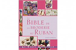 "Livre "" LA BIBLE DE LA BRODERIE AU RUBAN""  de JOAN GORDON"