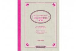 """Livre de broderie au ruban """" Mon cahier de Broderie"""""""