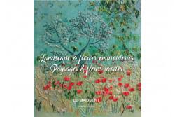 """Livre de broderie traditionnelle """"Paysages et fleurs brodés"""""""