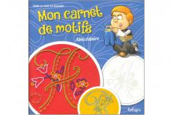 """Livret de Motifs à broder """"mon Carnet de Motifs"""" spécial Abécédaire"""