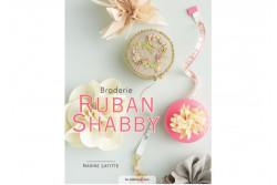 """Livre """"Broderie ruban Shabby"""""""