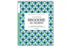 """Livre """"le petit précis de BRODERIE AU RUBAN""""  Marabout"""