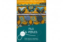 FILS ET PERLES - Motifs exclusifs à reproduire sur le support de votre...