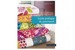 Le guide pratique du patchwork