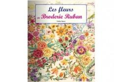 """Livre """"Les fleurs en broderie au ruban"""""""